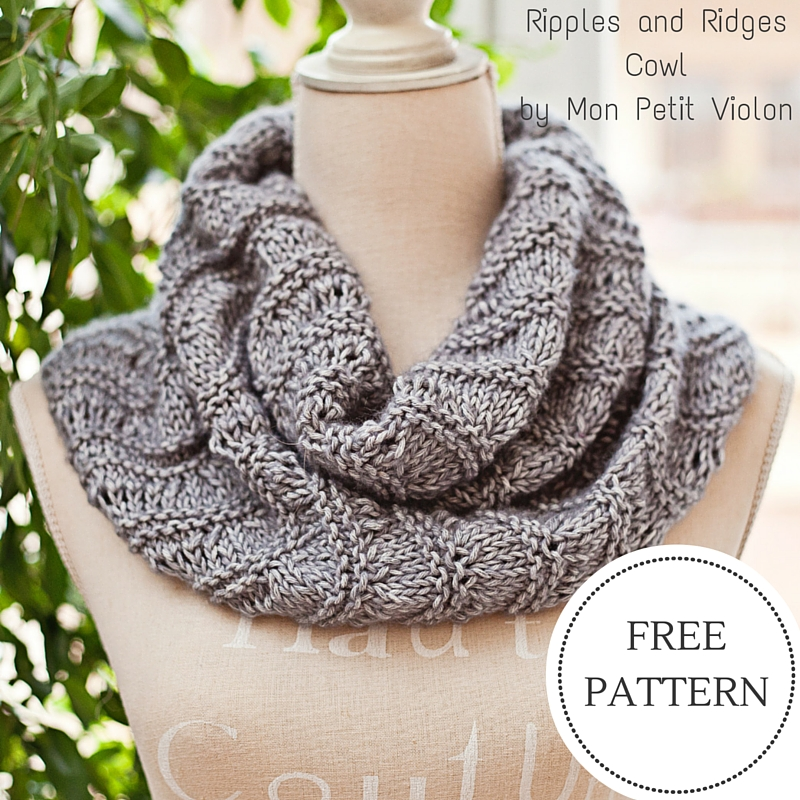 Free Knitting Patterns For Women s Cowls : Mon Petit Violon New Free Knitting Pattern - Ripples and Ridges Cowl! - Mon...